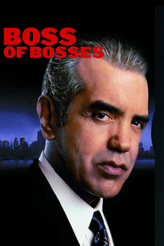 Boss of Bosses - movie with Dayton Callie.