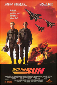 Into the Sun - movie with Anthony Michael Hall.