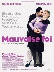 Mauvaise foi - movie with Antoine Chappey.