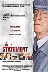 The Statement - movie with Michael Caine.