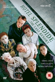 Hotel Splendide is the best movie in Toni Collette filmography.