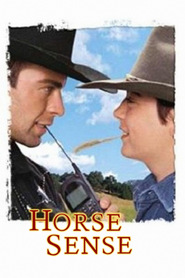 Horse Sense is the best movie in Robin Thomas filmography.