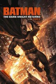 Animation movie Batman: The Dark Knight Returns, Part 2.