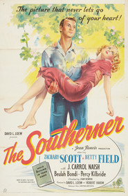 The Southerner - movie with Betty Field.