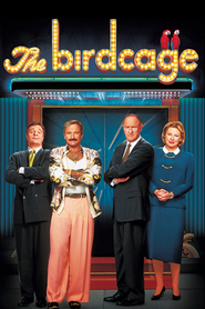 The Birdcage - movie with Robin Williams.