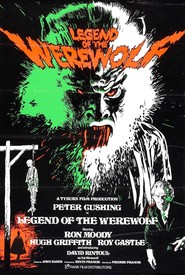 Legend of the Werewolf - movie with Peter Cushing.