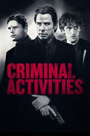 Criminal Activities - movie with John Travolta.