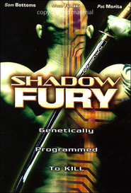 Shadow Fury - movie with Bas Rutten.