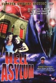 Hell Asylum is the best movie in Brinke Stevens filmography.