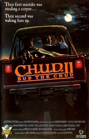 C.H.U.D. II - Bud the Chud - movie with Robert Vaughn.