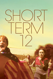 Short Term 12 - movie with Brie Larson.