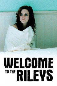 Welcome to the Rileys - movie with Kristen Stewart.