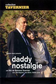 Daddy Nostalgie is the best movie in Jane Birkin filmography.