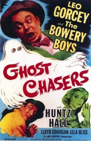 Ghost Chasers is the best movie in Philip Van Zandt filmography.