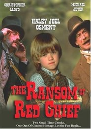 The Ransom of Red Chief - movie with Christopher Lloyd.