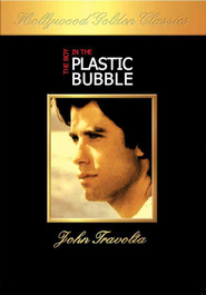 The Boy in the Plastic Bubble - movie with John Travolta.