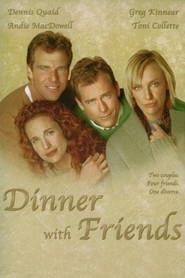Dinner with Friends - movie with Toni Collette.