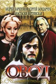 Ovod - movie with Sergei Bondarchuk.