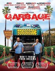 Garbage is the best movie in Jon Huck filmography.
