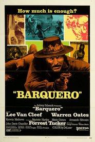 Barquero is the best movie in Lee Van Cleef filmography.
