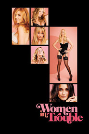 Women in Trouble is the best movie in Adrianne Palicki filmography.