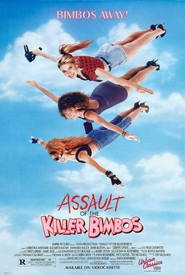 Assault of the Killer Bimbos is the best movie in Elizabeth Kaitan filmography.