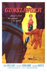 Gunslinger is the best movie in John Ireland filmography.
