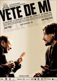 Vete de mi is the best movie in Jose Sazatornil filmography.