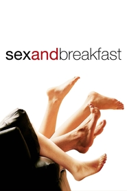 Sex and Breakfast is the best movie in Jaime Ray Newman filmography.