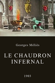 Le chaudron infernal is the best movie in Georges Melies filmography.