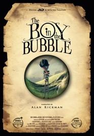 The Boy in the Bubble - movie with Alan Rickman.