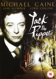 Jack the Ripper - movie with Michael Caine.