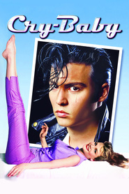 Cry-Baby - movie with Johnny Depp.