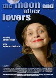 Film Der Mond und andere Liebhaber.