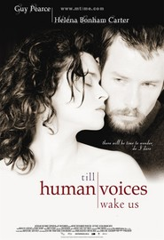 Till Human Voices Wake Us - movie with Helena Bonham Carter.