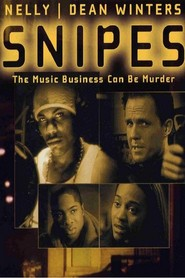 Snipes - movie with Dean Winters.