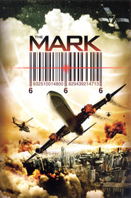 The Mark - movie with Eric Roberts.