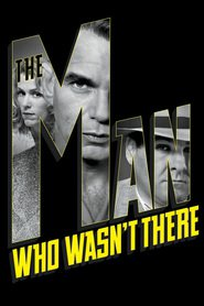 The Man Who Wasn't There is the best movie in Tony Shalhoub filmography.