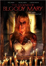 The Legend of Bloody Mary is the best movie in Rachael Taylor filmography.