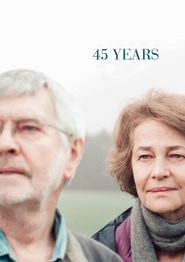 45 Years - movie with Charlotte Rampling.