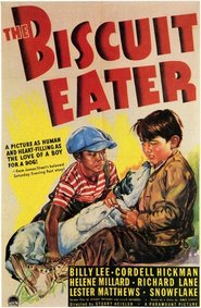The Biscuit Eater is the best movie in William Russell filmography.