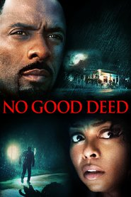 No Good Deed is the best movie in Idris Elba filmography.