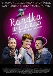 Randka w ciemno is the best movie in Anna Dereszowska filmography.