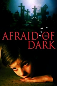 Afraid of the Dark is the best movie in Fanny Ardant filmography.