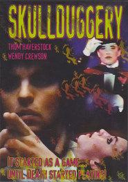 Skullduggery is the best movie in David Calderisi filmography.