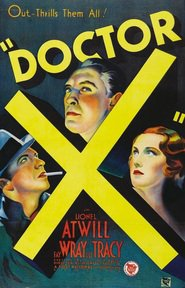 Doctor X - movie with Fay Wray.