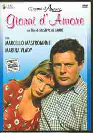 Giorni d'amore - movie with Marcello Mastroianni.