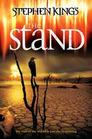The Stand - movie with Rob Lowe.