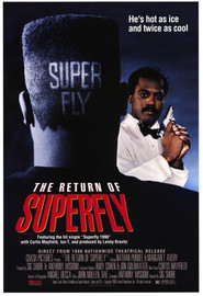 The Return of Superfly - movie with Samuel L. Jackson.