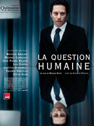 La question humaine is the best movie in Mathieu Amalric filmography.